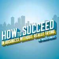 How to Succeed in Business Without Really Trying in Broadway