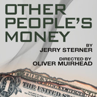 Other People's Money in Broadway