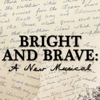 Bright and Brave: A New Musical in Off-Broadway
