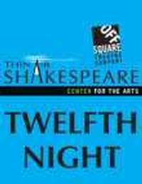 Thin Air Shakespeare - Twelfth Night in Broadway