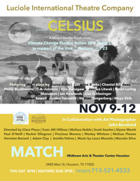 CELSIUS: a mixed media production in Houston