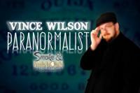 Vince Wilson ♦ The Paranormalist in Philadelphia