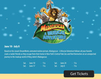 Dreamworks' Madagascar, A Musical Adventure at The Noel S. Ruiz Theatre in Broadway
