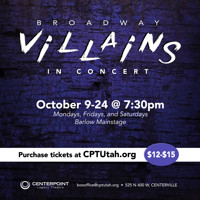 Broadway Villains in Concert in Salt Lake City