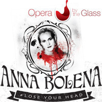 Anna Bolena by Donizetti in Thousand Oaks