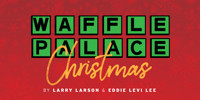 WAFFLE PALACE CHRISTMAS in Atlanta