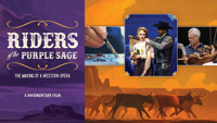 Riders of the Purple Sage: The Making of a Western Opera in Phoenix