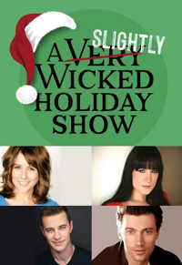 A Slightly Wicked Holiday Show in Connecticut
