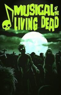 Musical of the Living Dead in Broadway