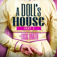 A Doll's House, Part 2 in Cincinnati
