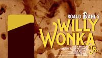 Willy Wonka Jr. in Broadway