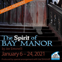 The Spirit of Bay Manor - World Premiere in Ft. Myers/Naples