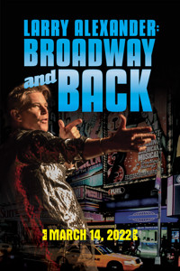 Larry Alexander: Broadway and Back in Ft. Myers/Naples