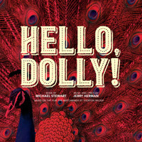 Hello, Dolly! in Broadway