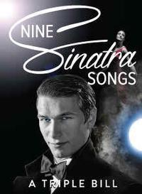 Nine Sinatra Songs – A Triple Bill in Oklahoma