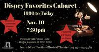 Disney Favorites Cabaret (1980 to Today) in Portland