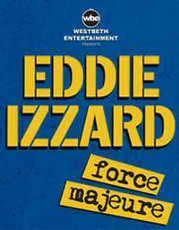 Eddie Izzard - Force Majeure World Tour - America Part 2 – 2015 in Casper