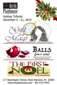 Holiday Trifecta: Gift of the Magi, Balls & The First Noel in Rhode Island