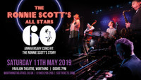 Ronnie Scott's All Stars - 60th Anniversary Tour: The Ronnie Scott's Story in UK Regional