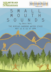 Southern Plains Productions presents Small Mouth Sounds in Oklahoma