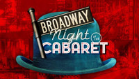 Broadway Night at the Cabaret in Broadway