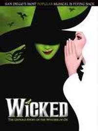 WICKED The Untold Story of the Witches of Oz in San Diego