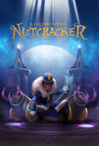 A Culture Shock Nutcracker - A Holiday Pop Culture Theatrical in Broadway
