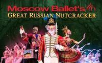 Moscow Ballet's Great Russian Nutcracker in St. Petersburg
