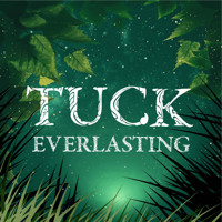 Tuck Everlasting in Boston