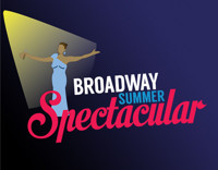Broadway Summer Spectacular in Philadelphia