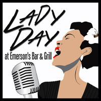 Lady Day at Emerson's Bar and Grill in Broadway