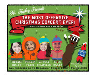 Mr. Hankey Presents: The Most Offensive Christmas Concert Ever! in Phoenix