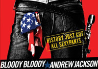 BLOODY BLOODY ANDREW JACKSON in Baltimore
