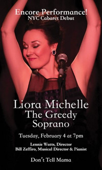 Liora Michelle, The Greedy Soprano in Off-Off-Broadway