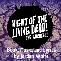 Night of the Living Dead! The Musical! in Minneapolis / St. Paul
