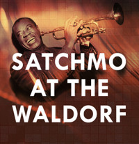 Satchmo at the Waldorf in Tampa/St. Petersburg