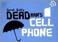 Dead Man's Cell Phone in San Antonio