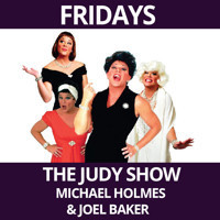 The Judy Show! Starring Michael Holmes, Featuring Joel Baker in Off-Off-Broadway