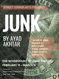 Junk by Ayad Akhtar in Austin
