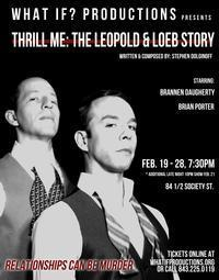 Thrill Me: The Leopold and Loeb Story in South Carolina