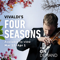 TSO On Demand: Vivaldi's Four Seasons in Toronto