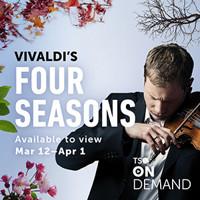 TSO On Demand: Vivaldi's Four Seasons in Toronto