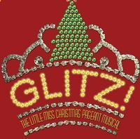 Glitz! The Little Miss Christmas Pageant Musical in Broadway