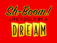 Sh-Boom! Life Could Be A Dream in New Jersey