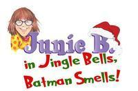 Junie B. Jones in Jingle Bells Batman Smells! in Memphis
