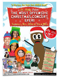 The Most Offensive Christmas Concert Ever! in Broadway