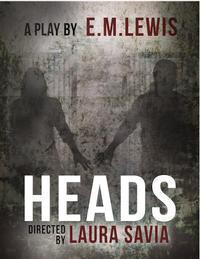 HEADS in Other New York Stages
