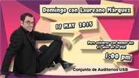 Sunday With Laureano Márquez. Celebrating With Humor The 45 Years Of Usb in Venezuela