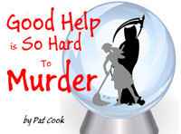 Good Help is So Hard to Murder in Columbus