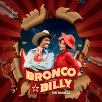 Bronco Billy ? The Musical  in Broadway